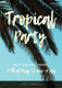 Small Tropical Party Flyer