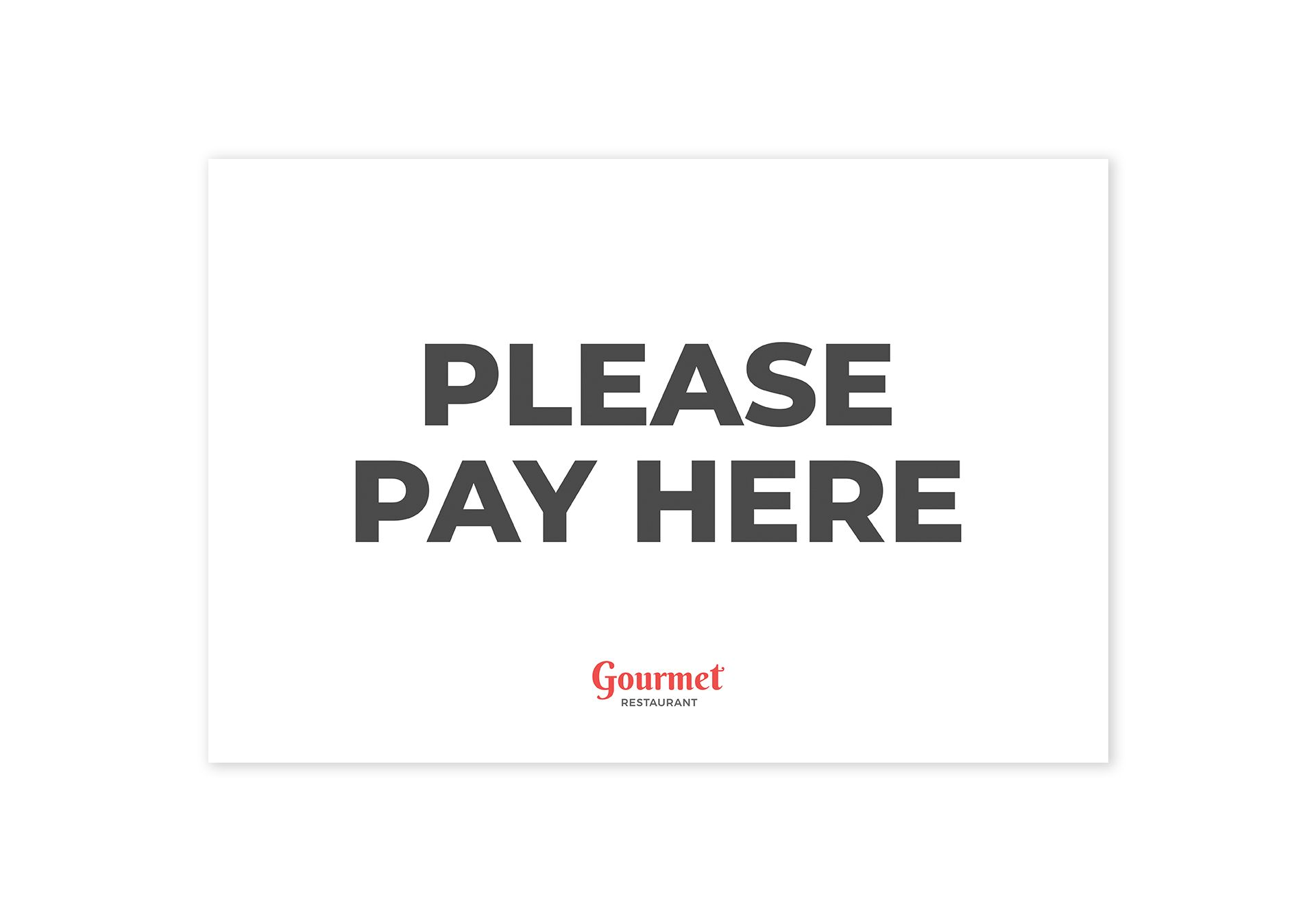 Restaurant Pay Here Sign
