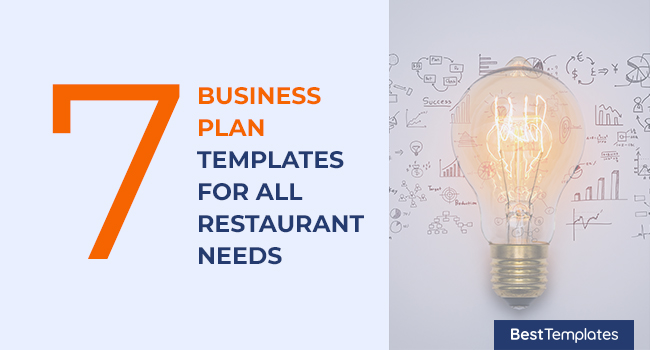7 Business Plan Templates for all Restaurant Needs