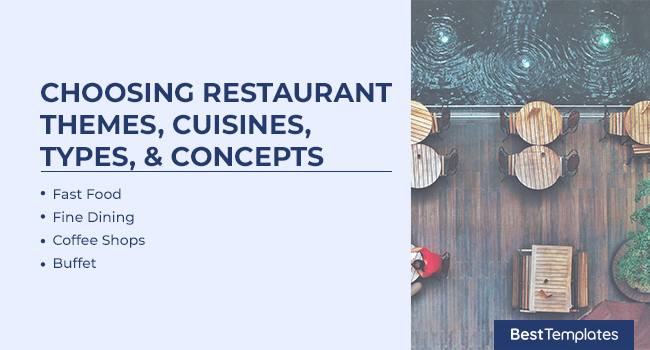 Choosing Restaurant Themes, Cuisines, Types, & Concepts