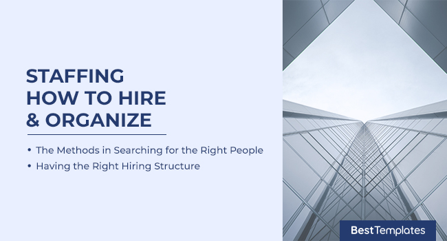 Staffing - How to Hire & Organize